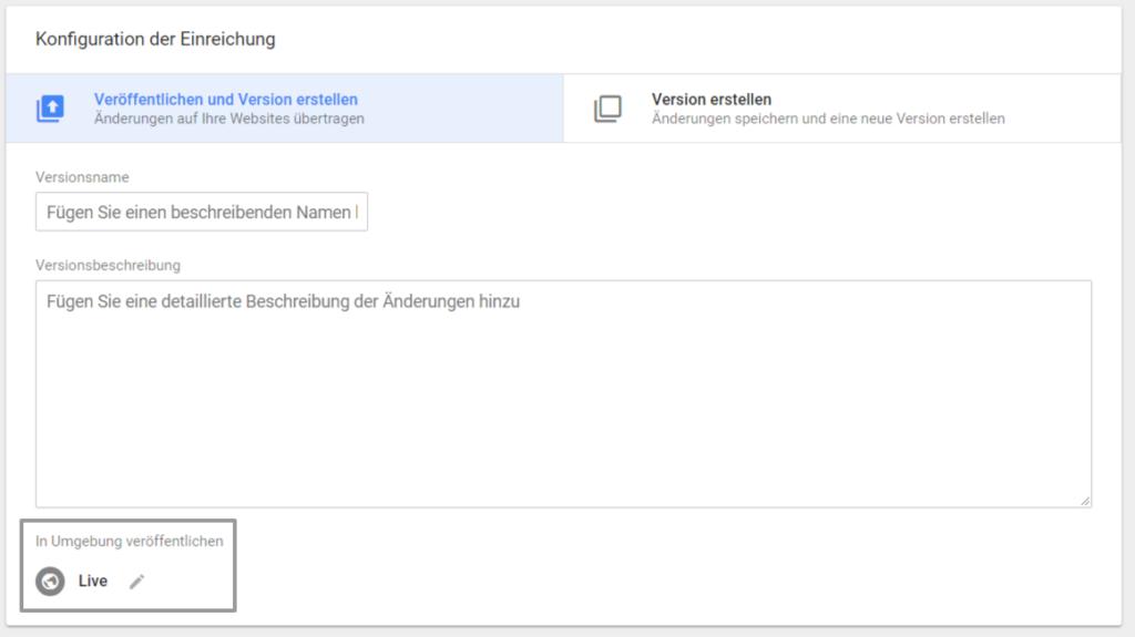 Google Tag Manager Umgebung
